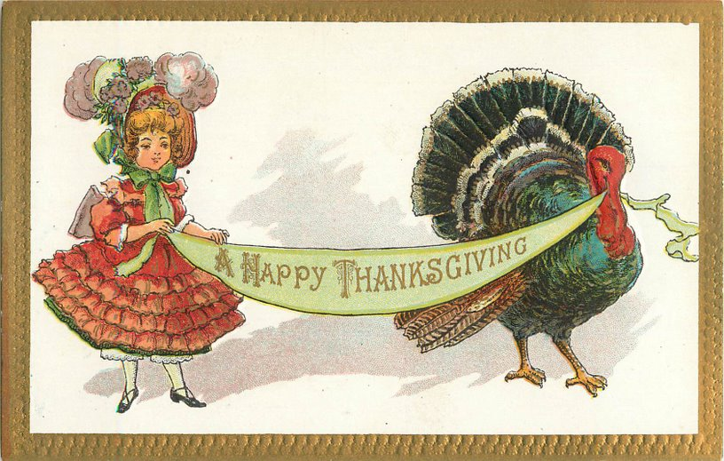 Happy Thanksgiving Postcard - Girl and turkey holding banner.