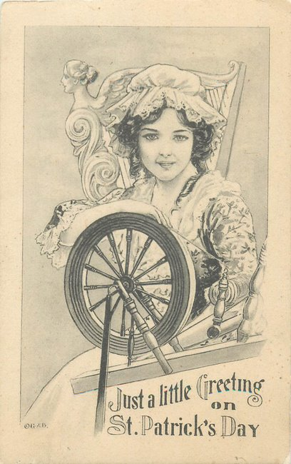 "Woman wearing bonnet stting at spinning wheel ""St Patrick's Day"""
