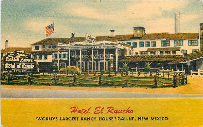 Hotel El Rancho - Gallup, New Mexico