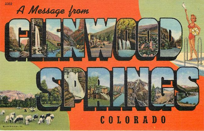 A Message from Glenwood Springs, Colorado Large Letter POSTCARD