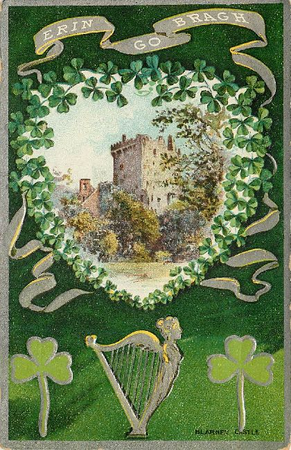 St. Patrick's Day Postcard with Blarney Castle-Erin Go Bragh