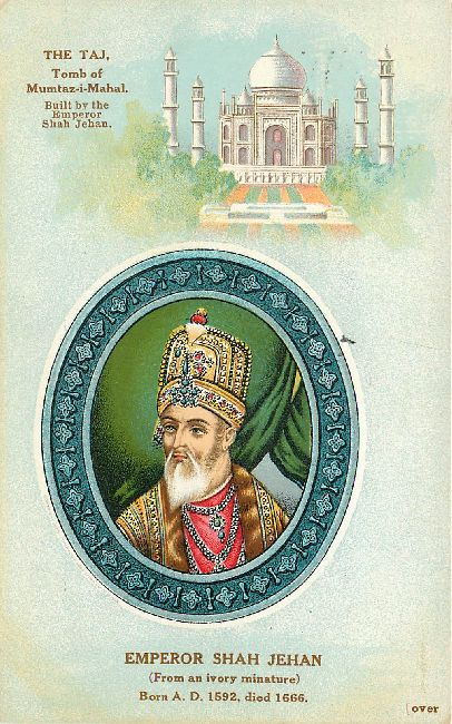 Emperor SHAH JEHAN Royal Postcard Postmarked 1911