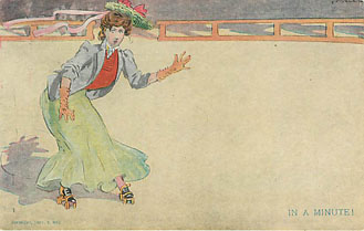 Roller Skating Postcard - In A Minute - Copyright 1907 R. Hill