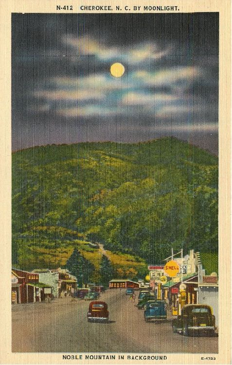 Cherokee, N.C. by Moonlight
