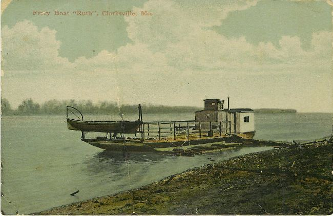 "Ferry Boat ""Ruth"", Clarksville, MO."