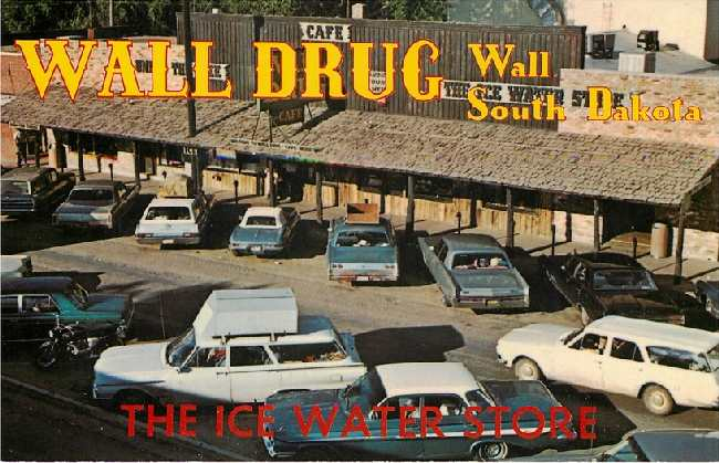 Wall Drug - Wall, South Dakota - The Ice Water Store