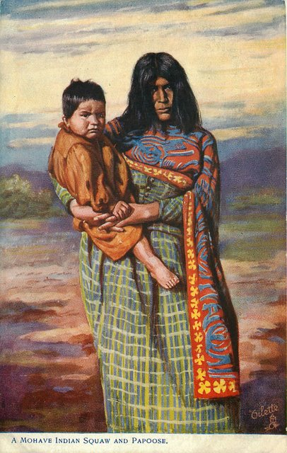 A Mohave Indian Squaw and Papoose Postcard