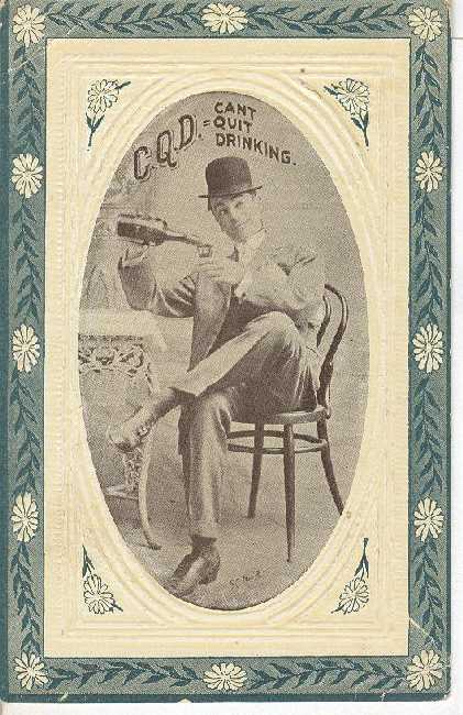 Alcohol Postcard - C.Q.D.= Cant quit drinking.