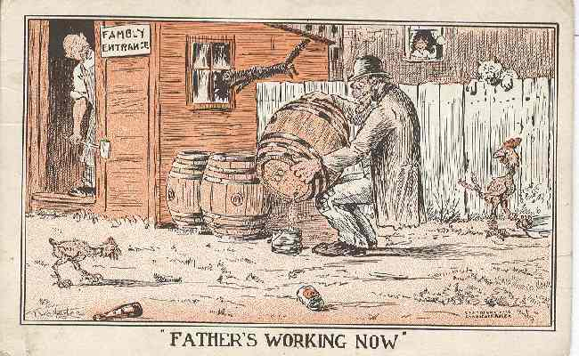 "Alcohol related Postcard - ""Fathers Working Now"""
