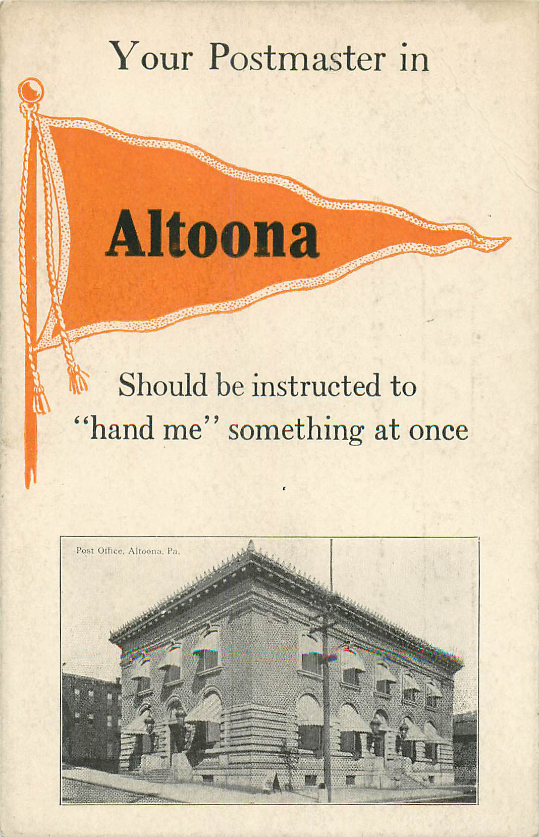 Your Postmaster in Altoona - Pennant Postcard