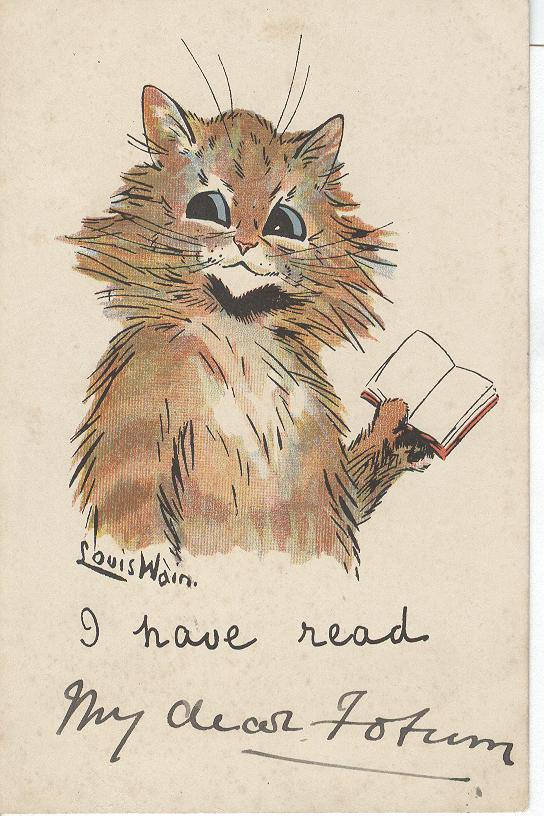 Cat Postcard - Louis Wain I have read...