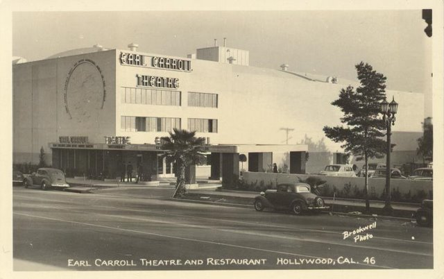 Earl Carroll Theatre and Resturant- Hollywood, CA