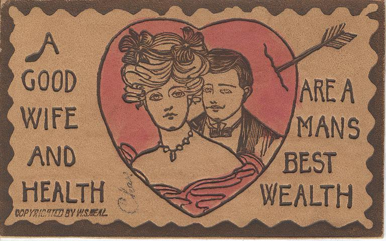 A Good Wife and Health Are A Mans Best Wealth