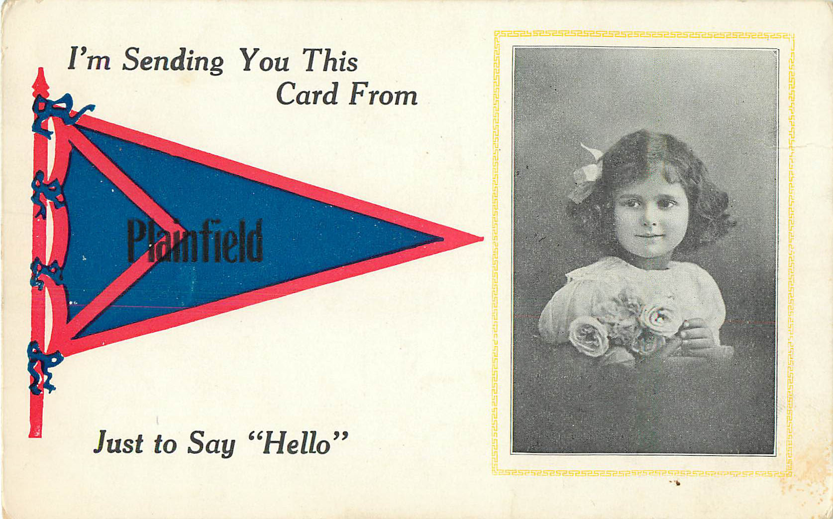 I'm Sending You this Card From Plainfield - Pennant Postcard