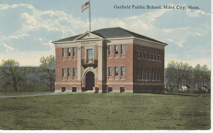 Garfield Public School, Miles City, Mont.
