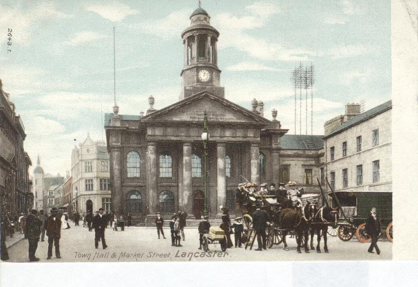 Town Hall & Market Street, Lancaster England