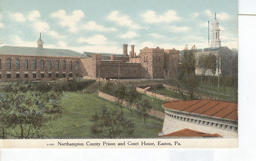 Northhampton County Prison & Court House Easton Pa