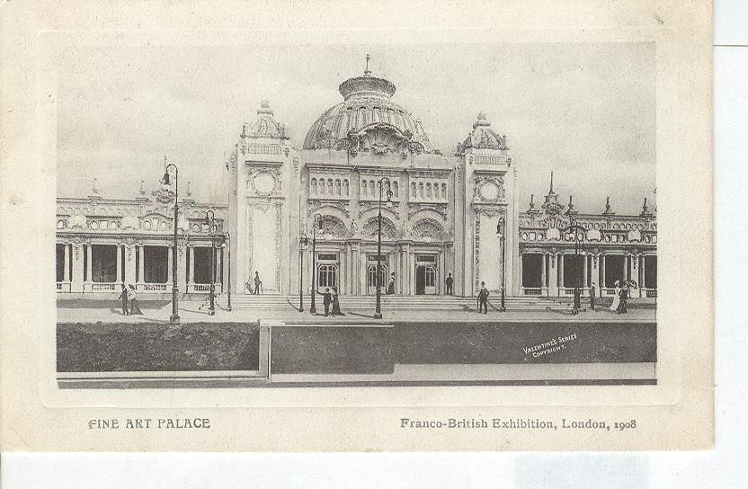 Fine Art Palace-Franco-British Exhibition, London, 1908
