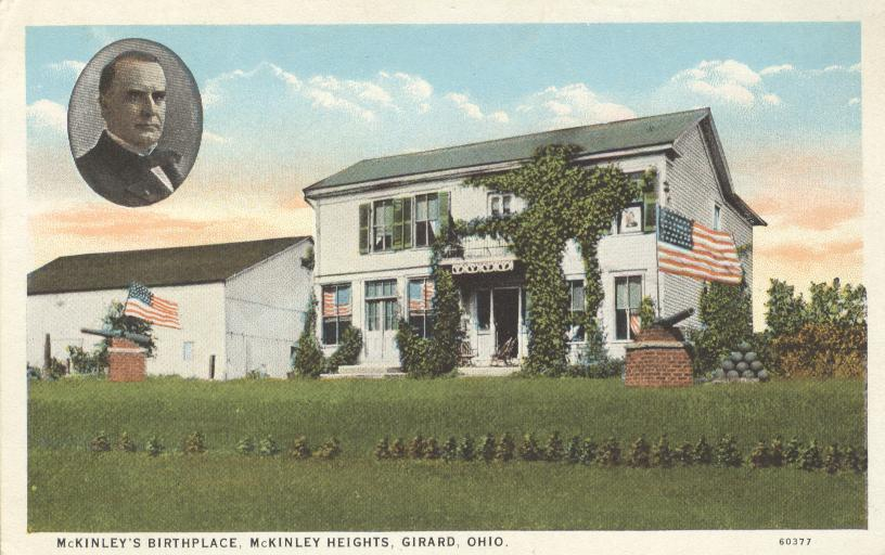 President Mckinley's Birthplace, McKinnley Heights, Girard, Ohio