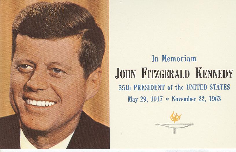 In Memoriam John Fitzgerald Kennedy 35th President of the U.S.