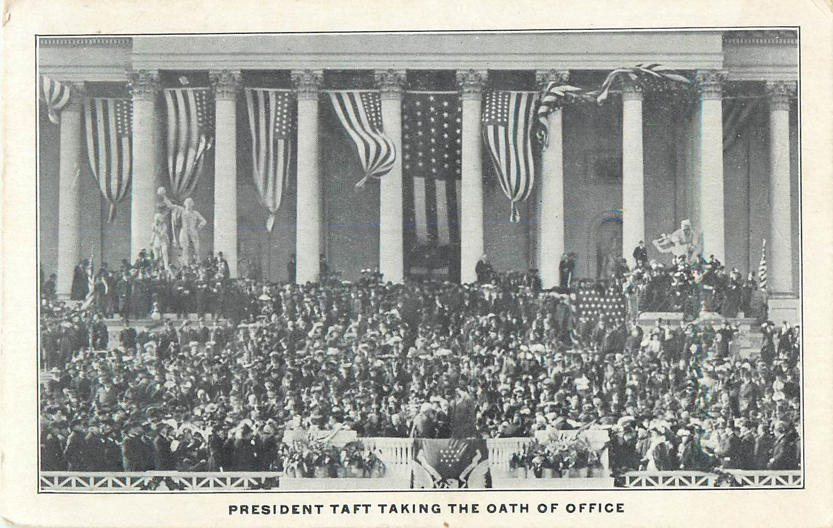 President Taft Taking the Oath of Office