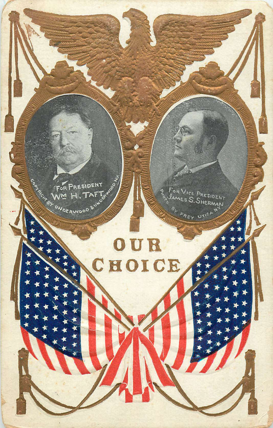 "Taft and Sherman ""Our Choice"""